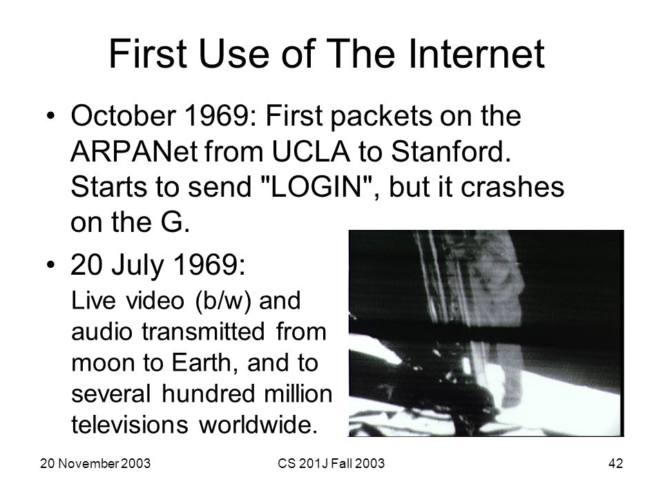 First Use of The Internet
