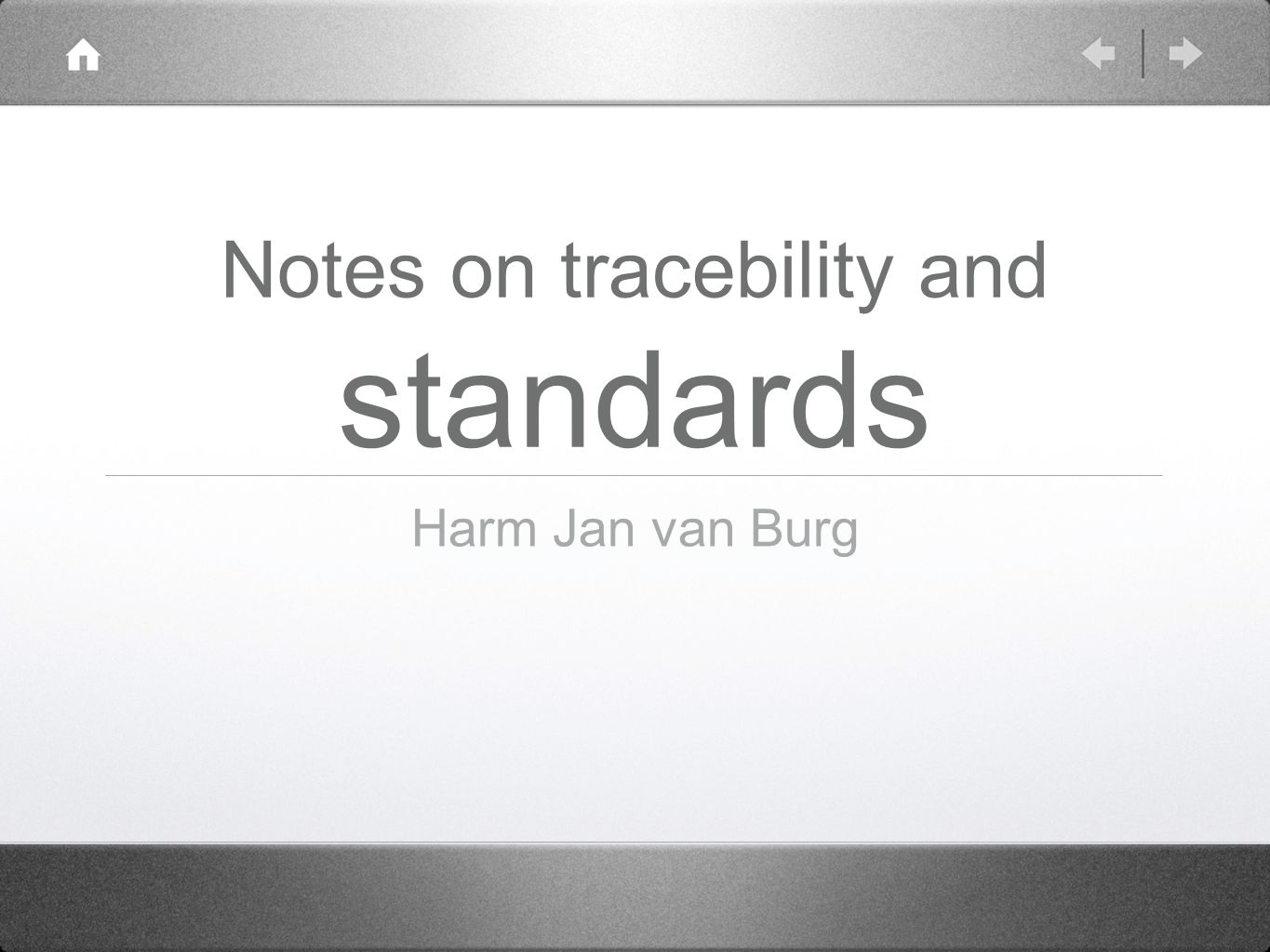 Notes on tracebility and standards