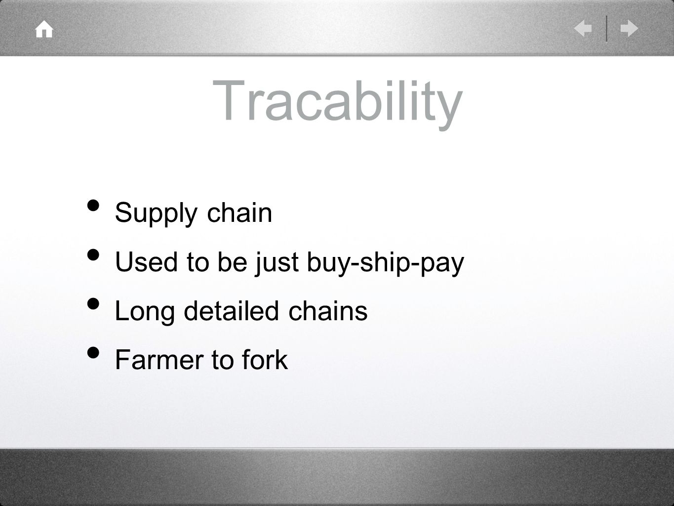 Tracability Supply chain Used to be just buy-ship-pay