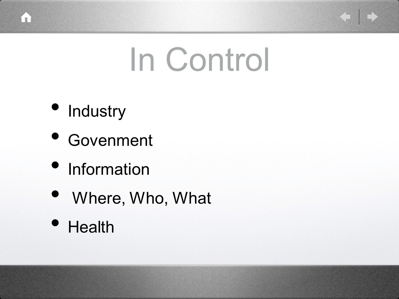 In Control Industry Govenment Information Where, Who, What Health