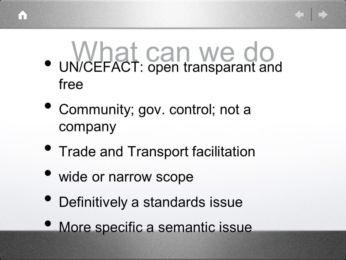 What can we do UN/CEFACT: open transparant and free