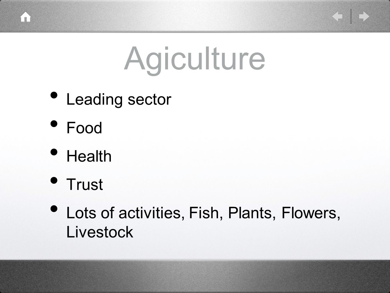 Agiculture Leading sector Food Health Trust
