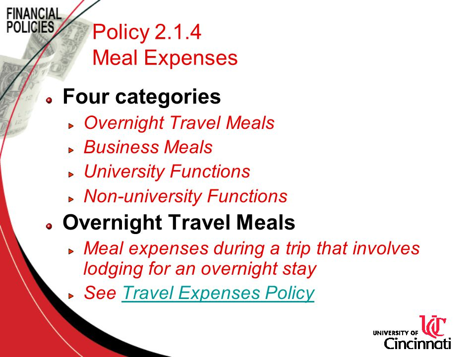 Policy 2.1.4 Meal Expenses Four categories Overnight Travel Meals