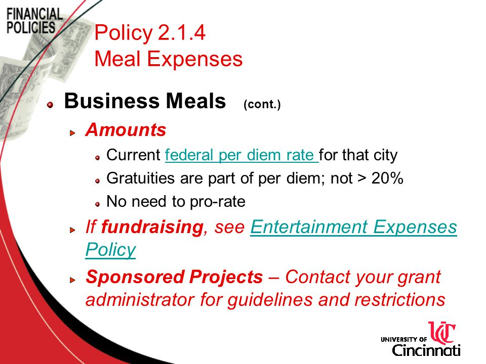Policy 2.1.4 Meal Expenses Business Meals (cont.) Amounts