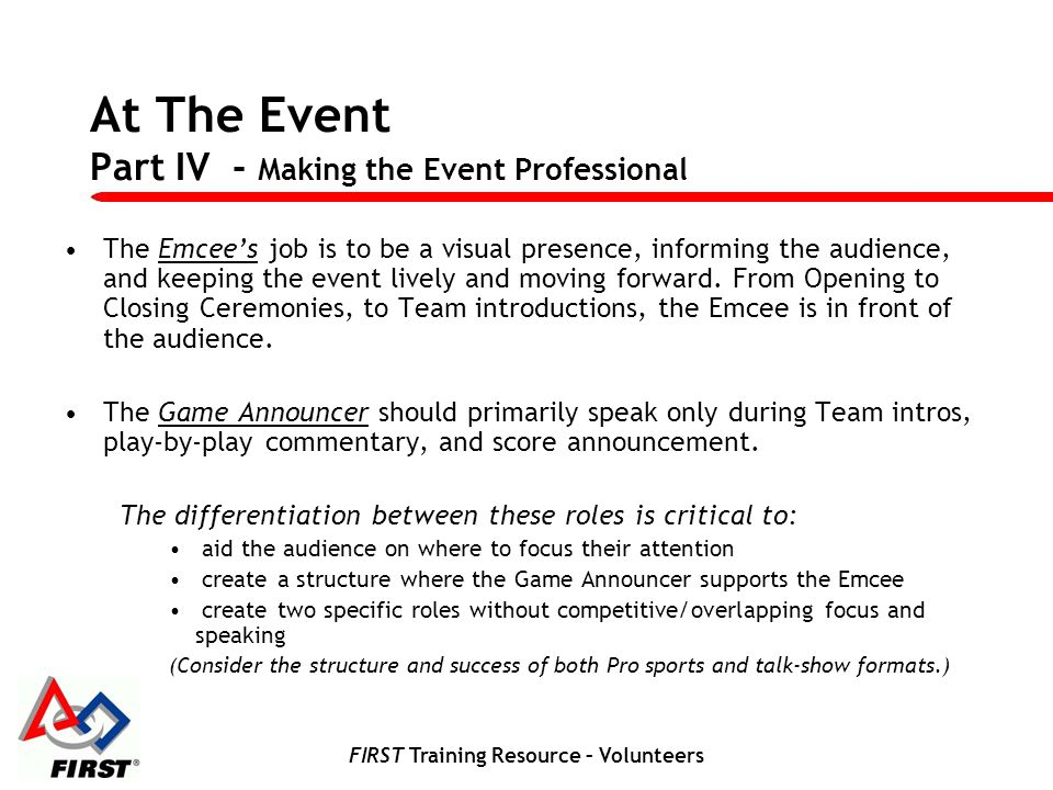 At The Event Part IV - Making the Event Professional