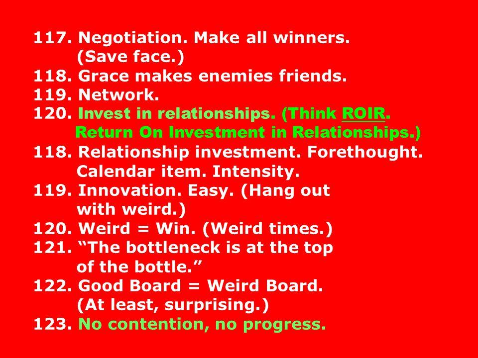 117. Negotiation. Make all winners.