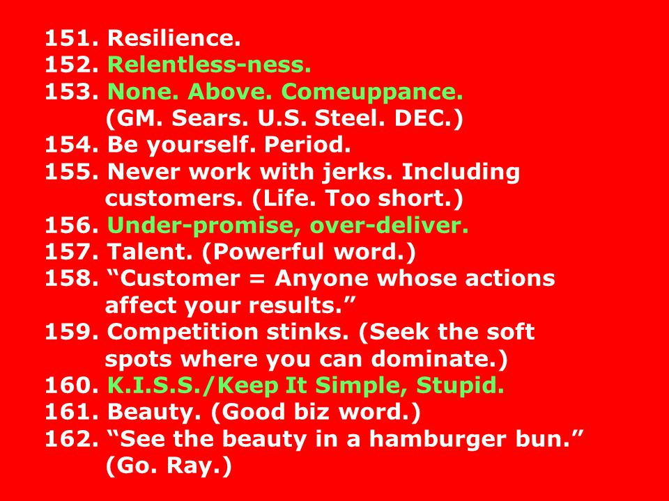 151. Resilience. 152. Relentless-ness. 153. None. Above. Comeuppance. (GM. Sears. U.S. Steel. DEC.)