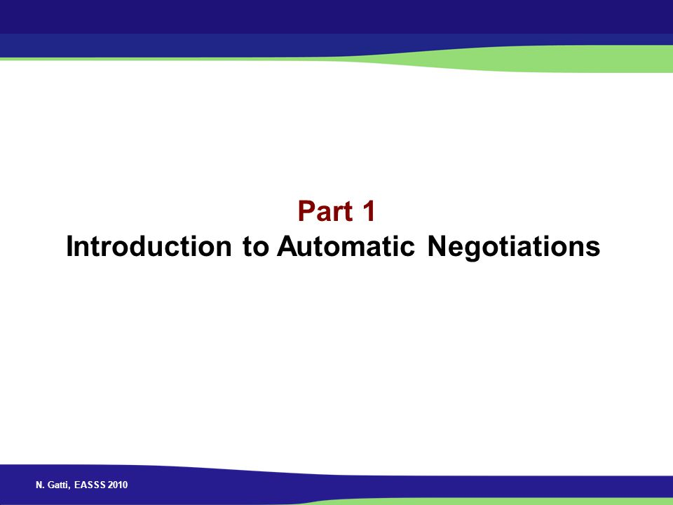 Part 1 Introduction to Automatic Negotiations