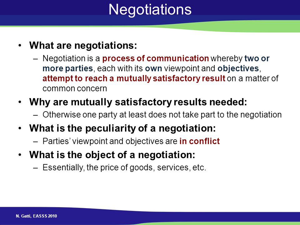 Negotiations What are negotiations: