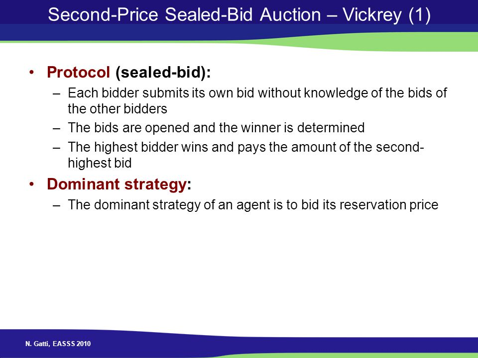 Second-Price Sealed-Bid Auction – Vickrey (1)