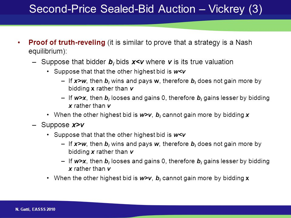 Second-Price Sealed-Bid Auction – Vickrey (3)