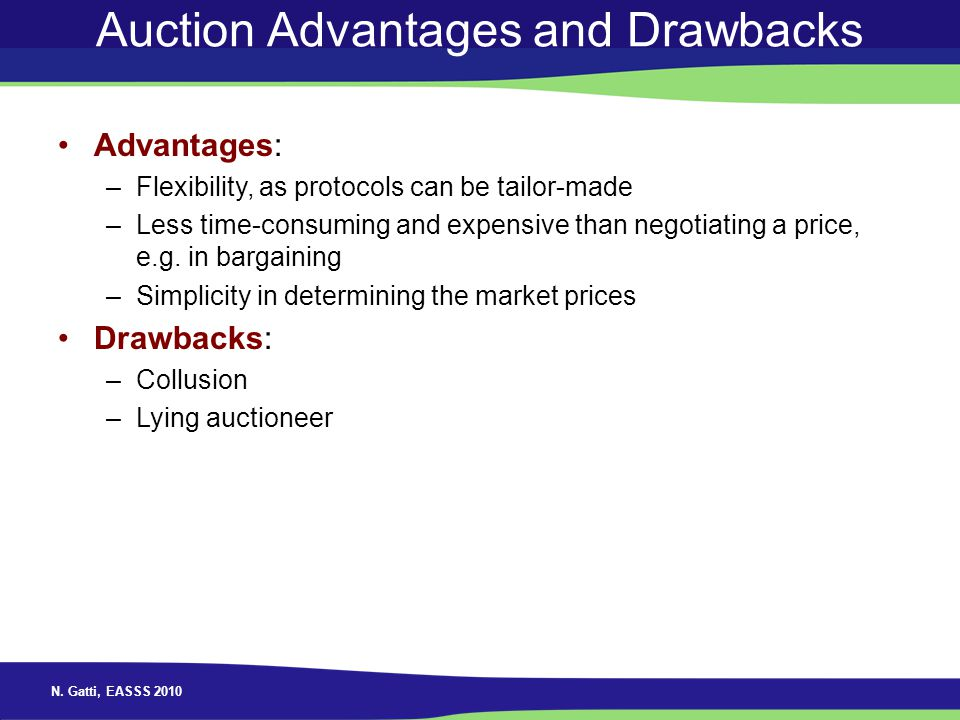 Auction Advantages and Drawbacks
