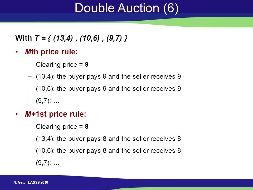 Double Auction (6) With T = { (13,4) , (10,6) , (9,7) }