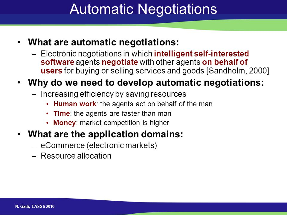 Automatic Negotiations