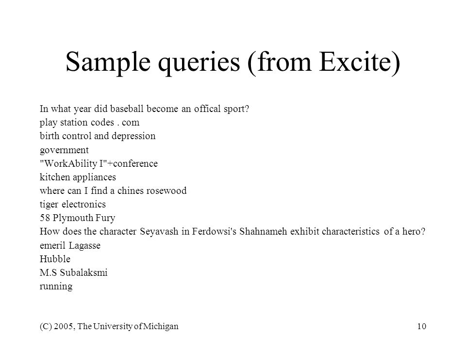 Sample queries (from Excite)
