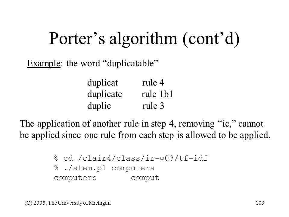Porter's algorithm (cont'd)