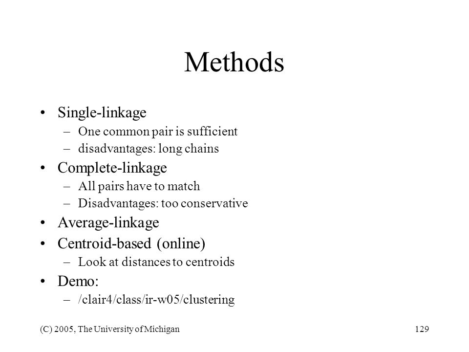 Methods Single-linkage Complete-linkage Average-linkage