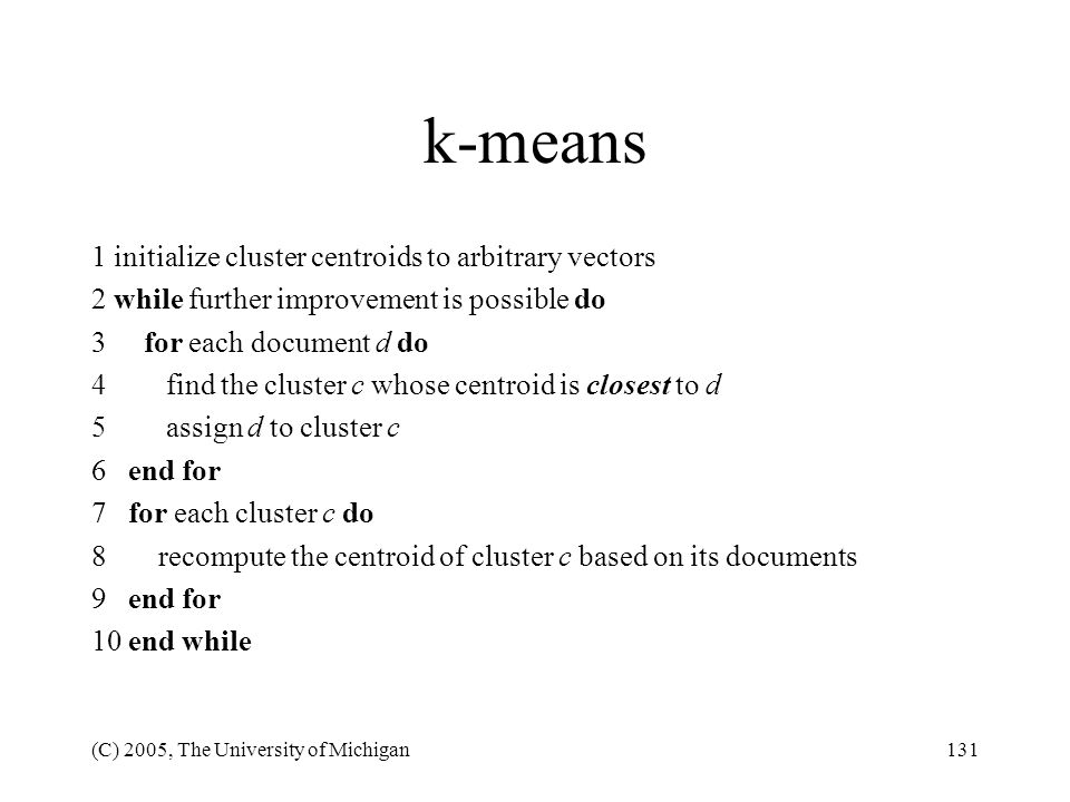 k-means 1 initialize cluster centroids to arbitrary vectors