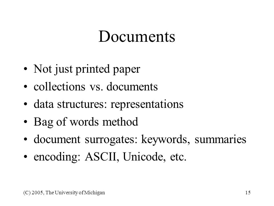 Documents Not just printed paper collections vs. documents