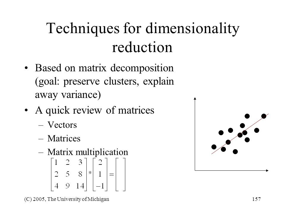 Techniques for dimensionality reduction