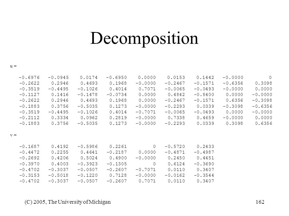 Decomposition (C) 2005, The University of Michigan u =