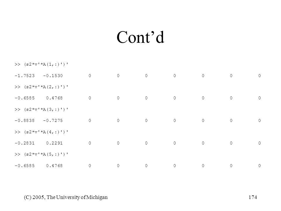 Cont'd (C) 2005, The University of Michigan >> (s2*v *A(1,:) )