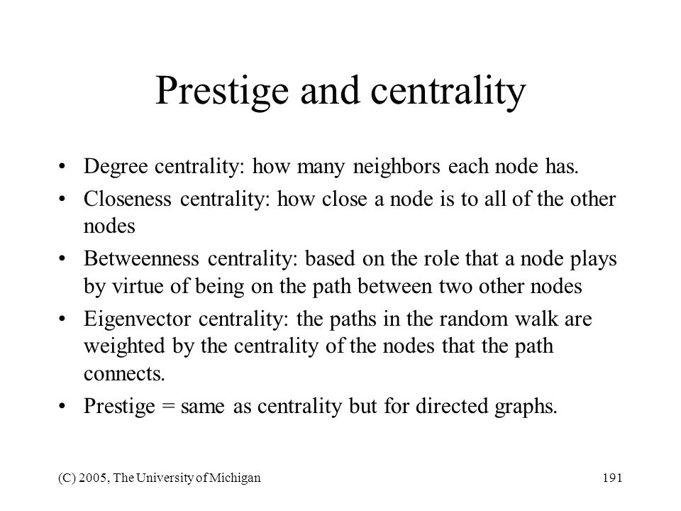 Prestige and centrality