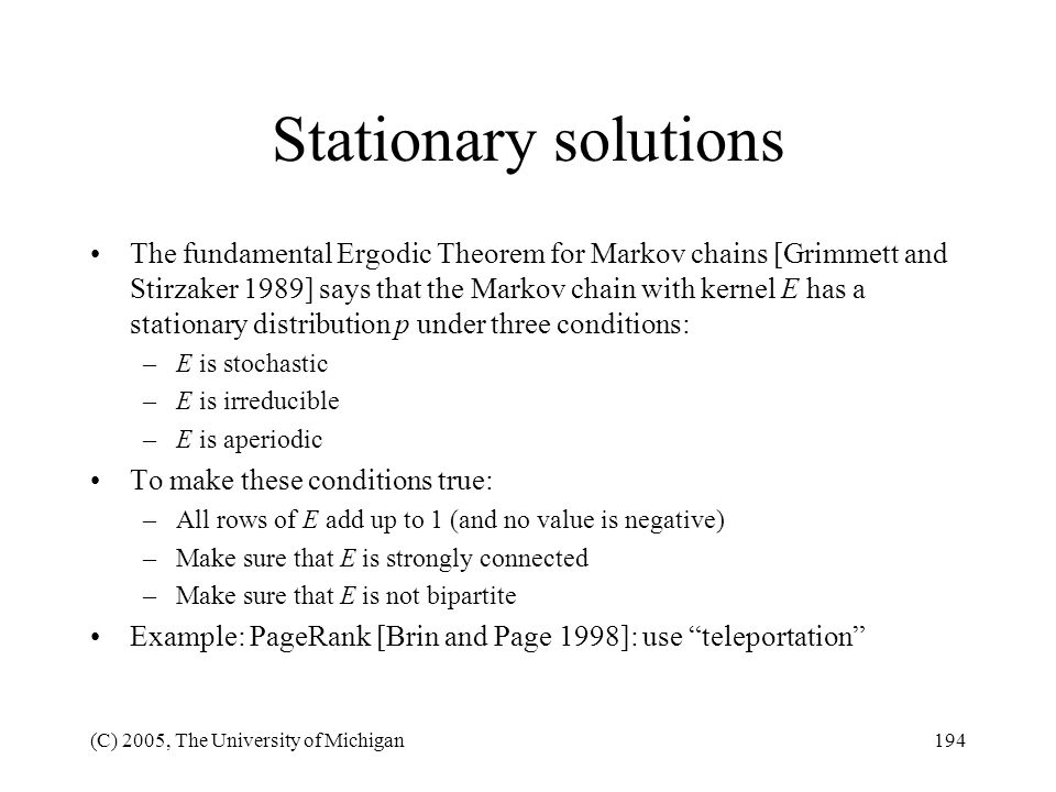 Stationary solutions