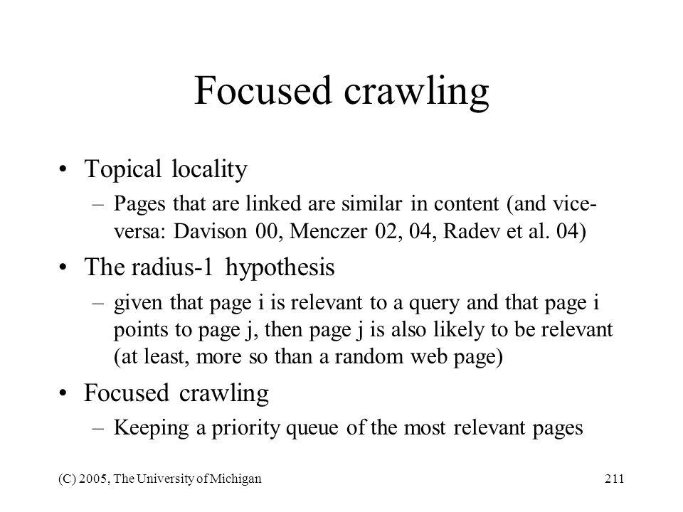 Focused crawling Topical locality The radius-1 hypothesis
