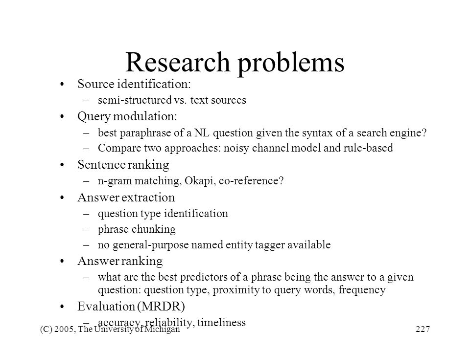 Research problems Source identification: Query modulation: