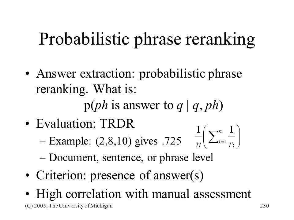 Probabilistic phrase reranking