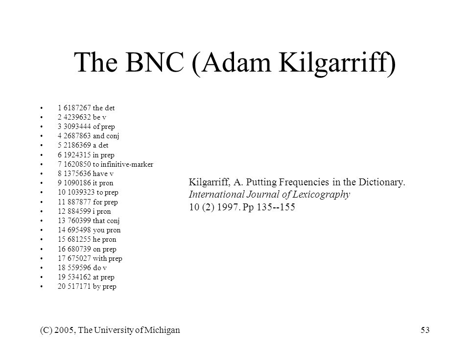 The BNC (Adam Kilgarriff)
