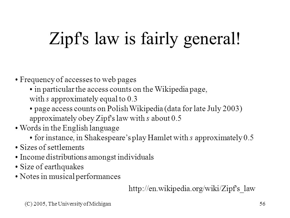 Zipf s law is fairly general!