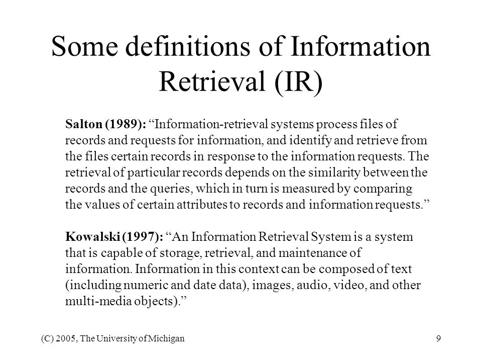 Some definitions of Information Retrieval (IR)