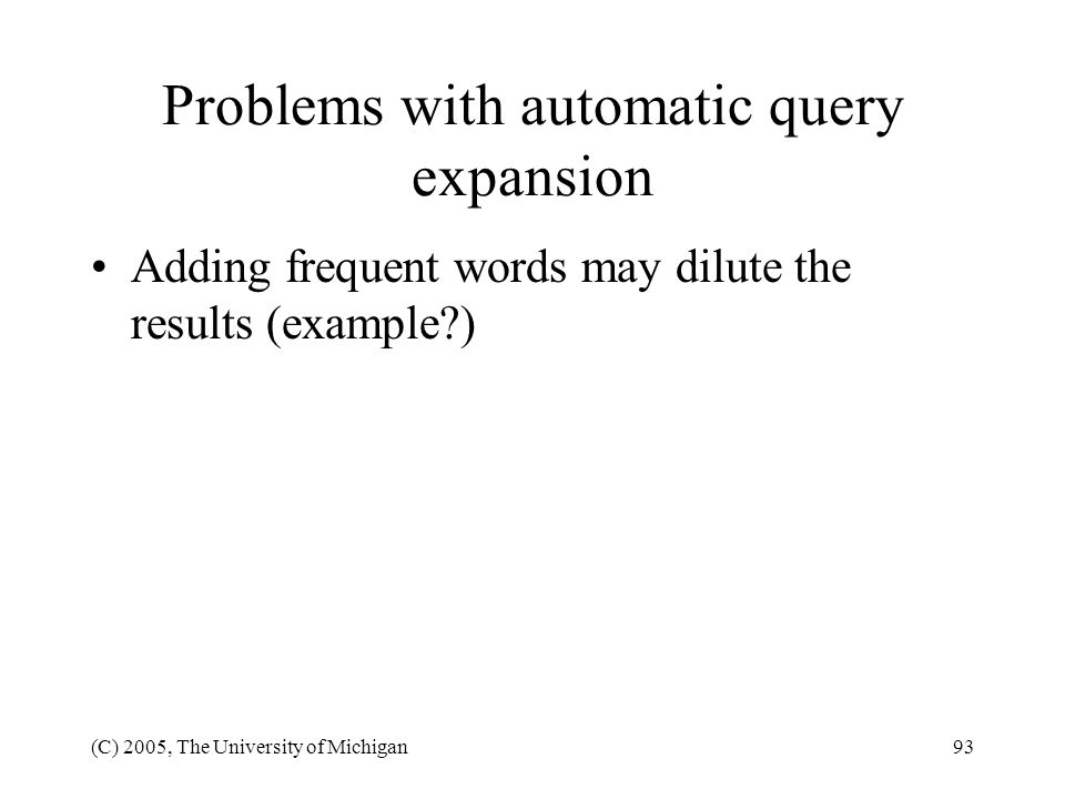 Problems with automatic query expansion