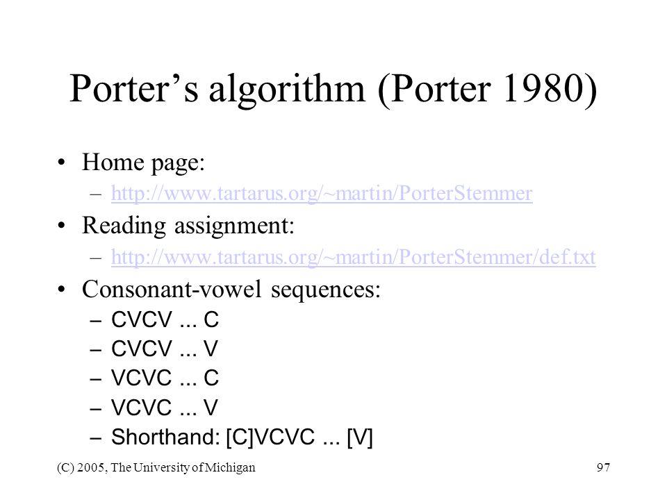 Porter's algorithm (Porter 1980)