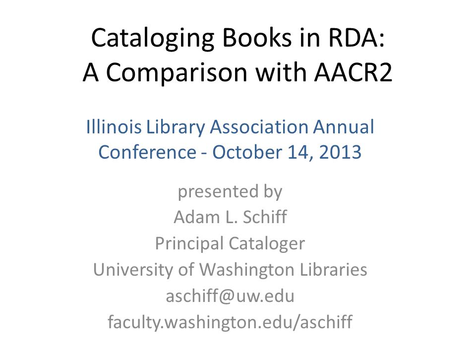 Cataloging Books in RDA: A Comparison with AACR2