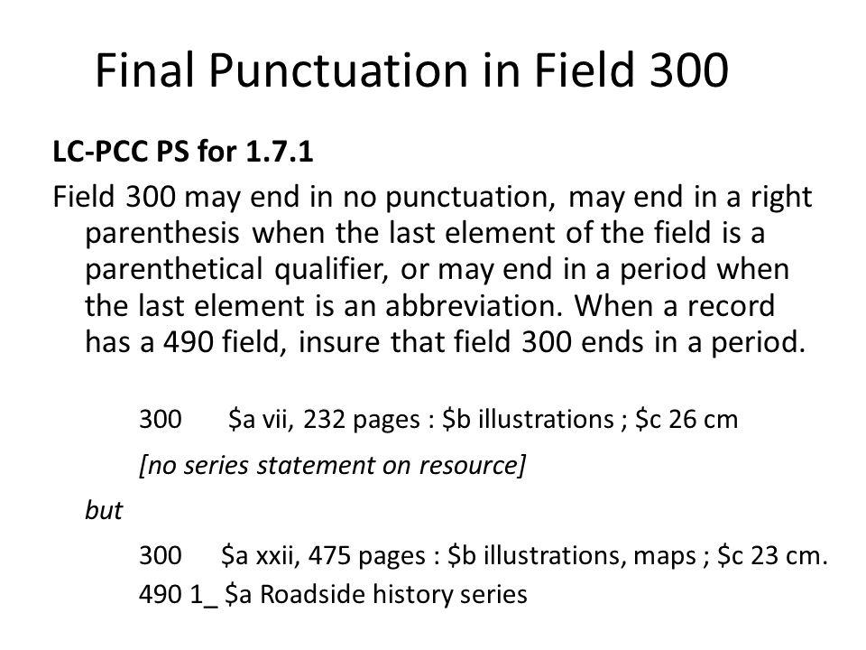 Final Punctuation in Field 300