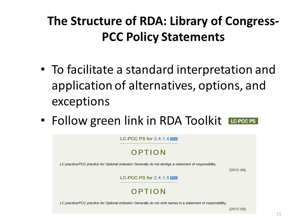 The Structure of RDA: Library of Congress-PCC Policy Statements
