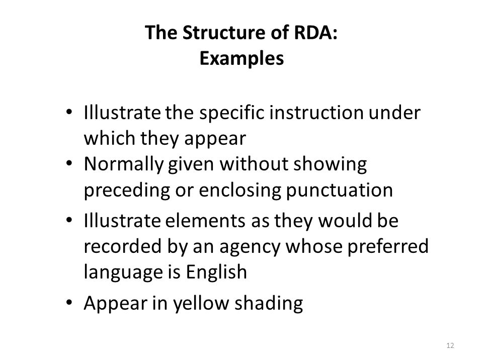 The Structure of RDA: Examples