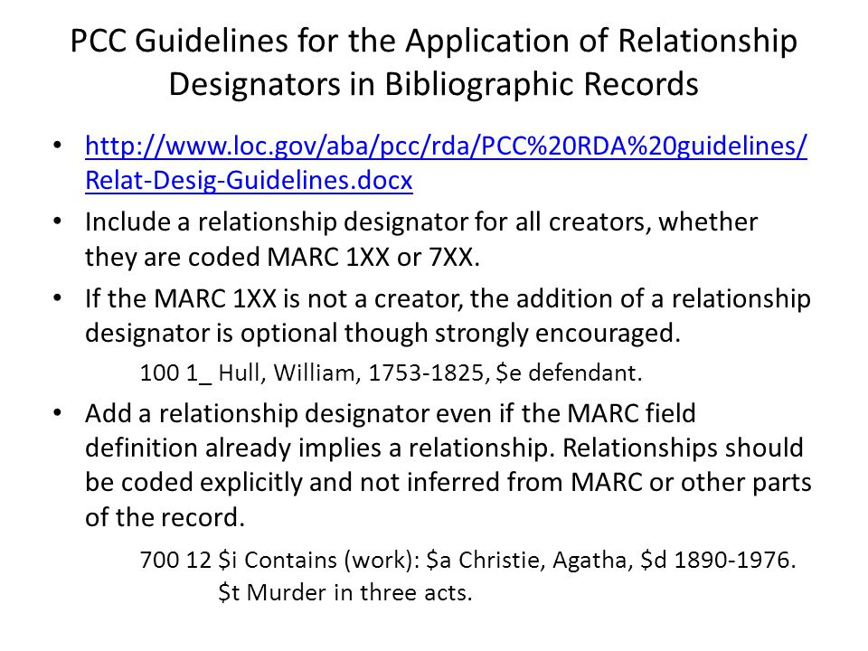 4/2/2017 PCC Guidelines for the Application of Relationship Designators in Bibliographic Records.
