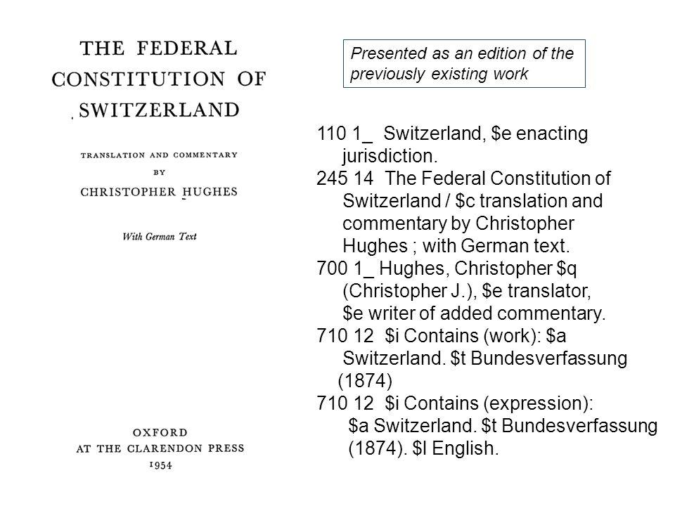 110 1_ Switzerland, $e enacting jurisdiction.