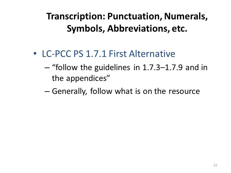 Transcription: Punctuation, Numerals, Symbols, Abbreviations, etc.