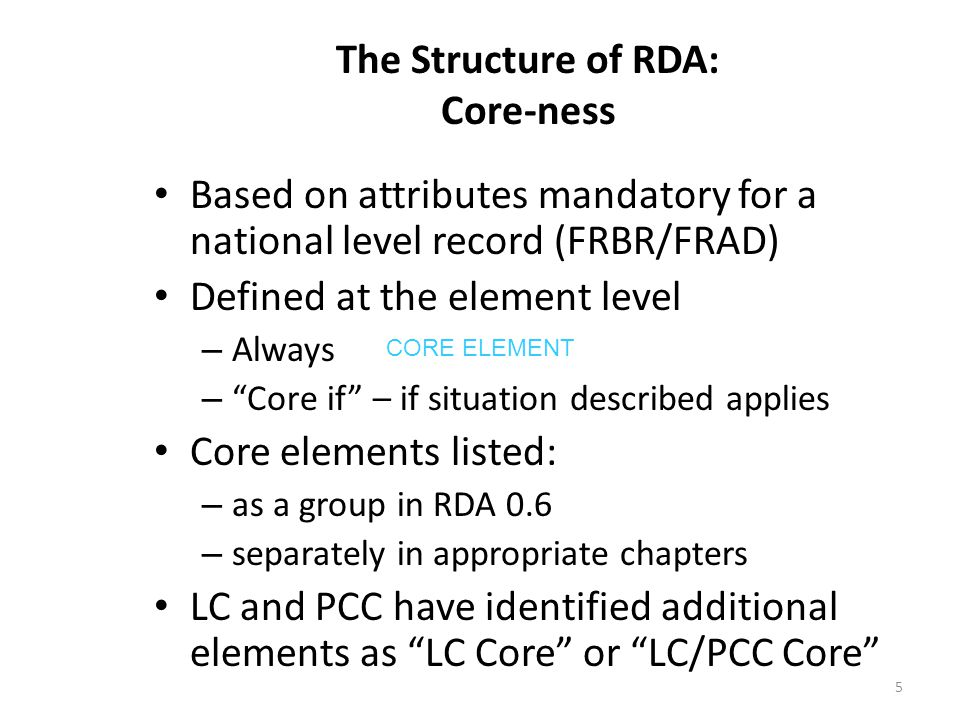 The Structure of RDA: Core-ness