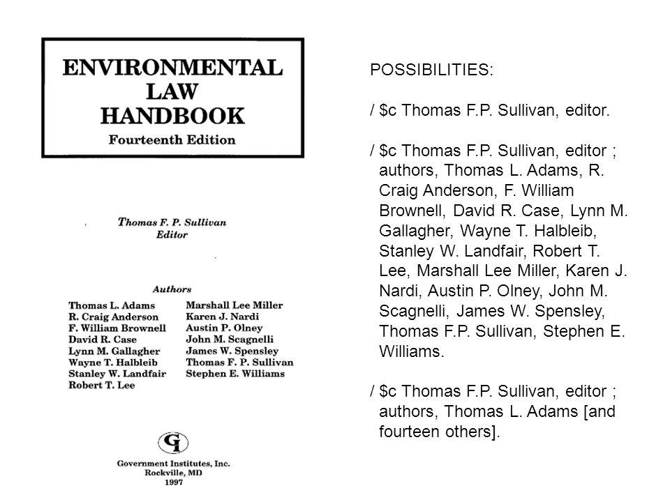 / $c Thomas F.P. Sullivan, editor. / $c Thomas F.P. Sullivan, editor ;