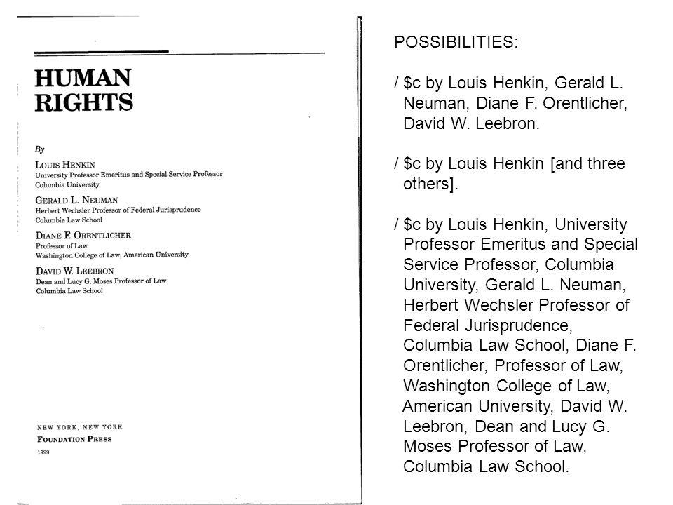 / $c by Louis Henkin, Gerald L. Neuman, Diane F. Orentlicher,