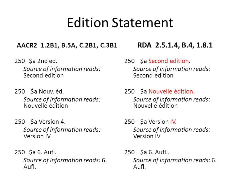 Edition Statement RDA 2.5.1.4, B.4, 1.8.1