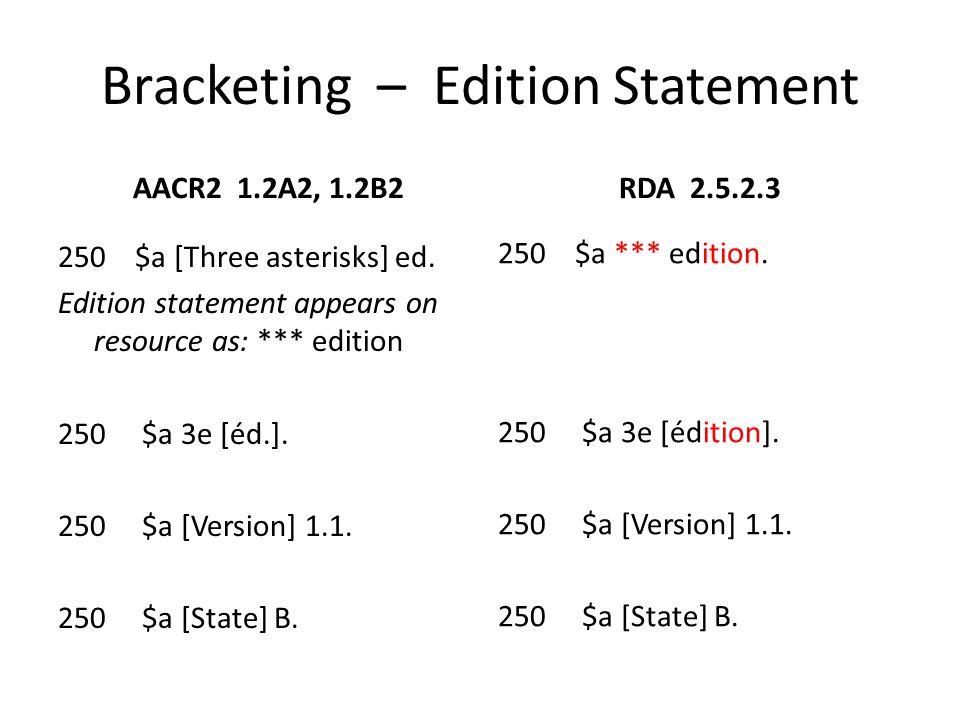 Bracketing – Edition Statement