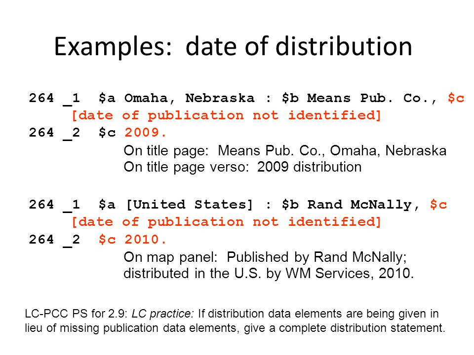 Examples: date of distribution