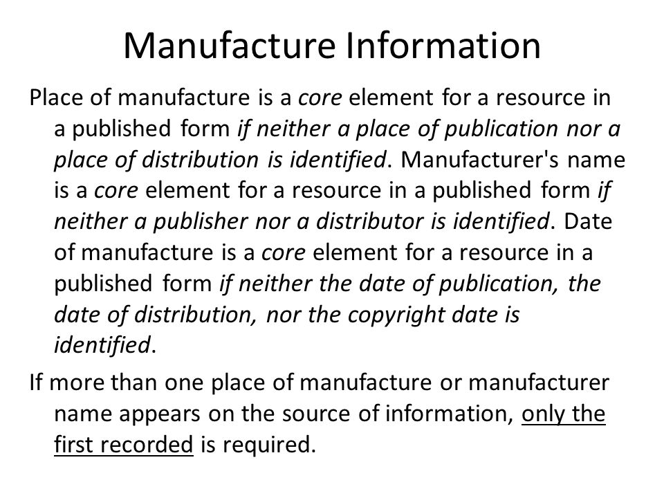 Manufacture Information